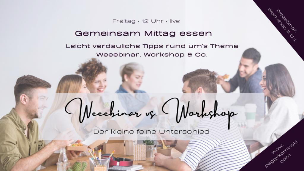Weeebinar vs. Workshop
